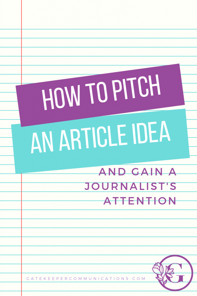 How to pitch an article idea and capture a journalists attention