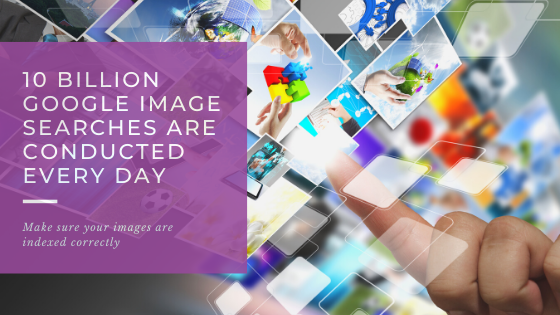 10 billion image searches are conducted a day. This is a blog infographic reminding people to index their images correctly