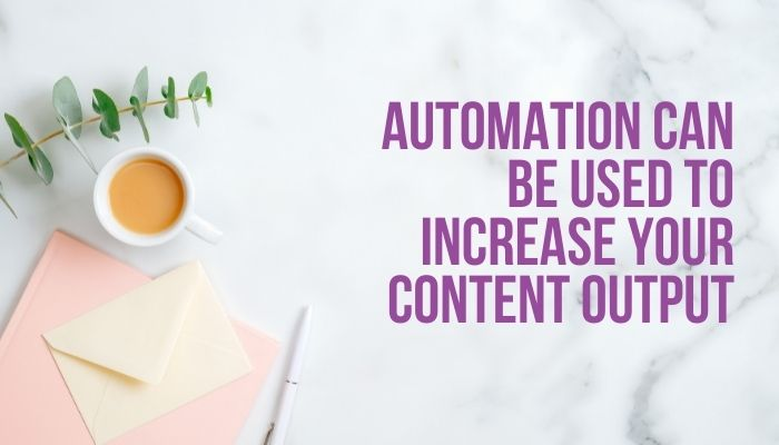 Gatekeeper Communications suggests that automation is one way that businesses can easily increase their content output